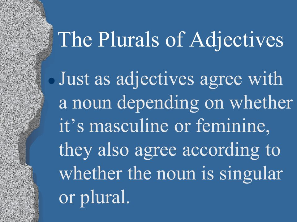The Plurals of Adjectives P. 156 Realidades 1