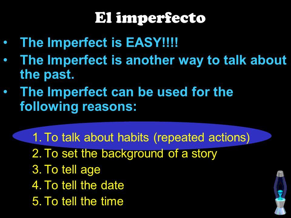 El imperfecto.