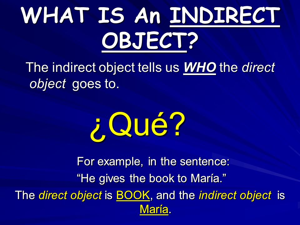 Lets Review… The Direct Object answers the question WHO or WHAT after the verb. When we identify the Direct Object we can replace it with a pronoun. T