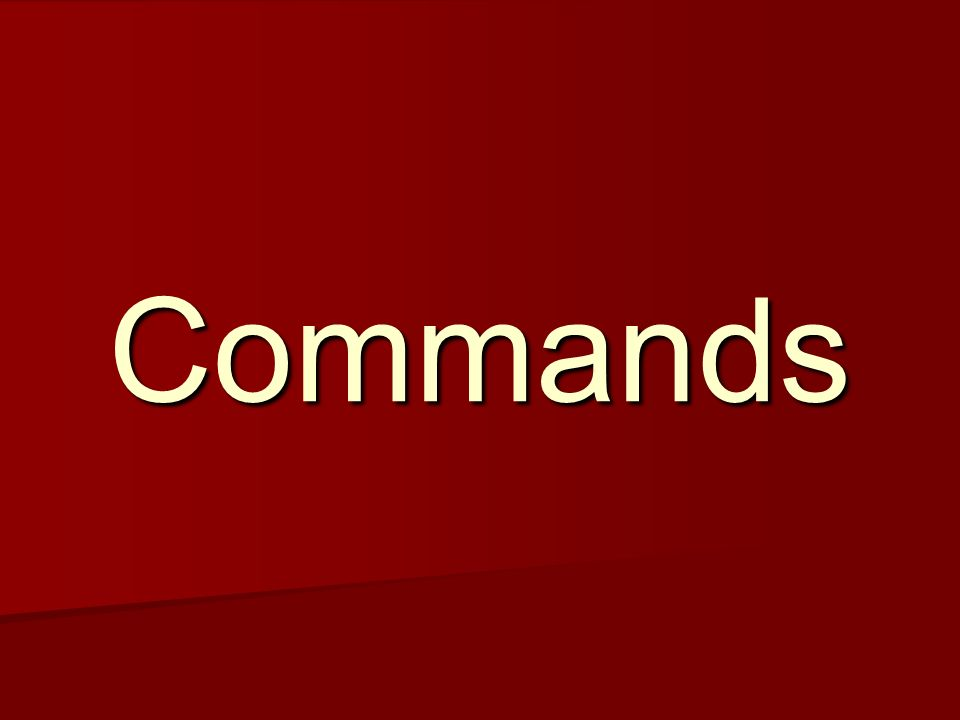 Lets practice some commands… COMENZAR.VENIR. TRAER.