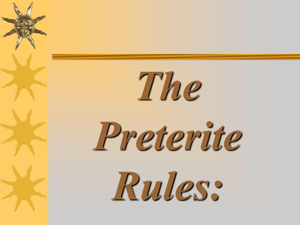 The Preterite Rules: