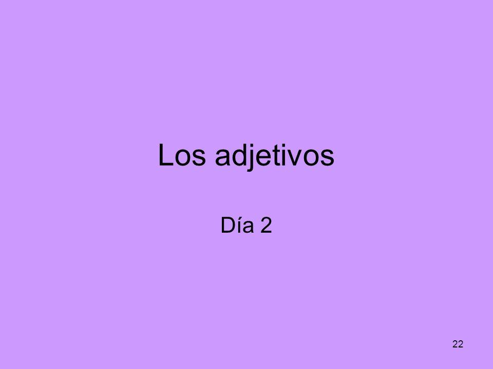 22 Los adjetivos Día 2