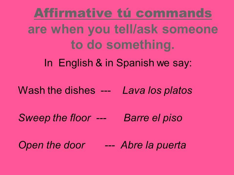 Práctica: Using it in command expressions: 1.¡Lava los platos!5.