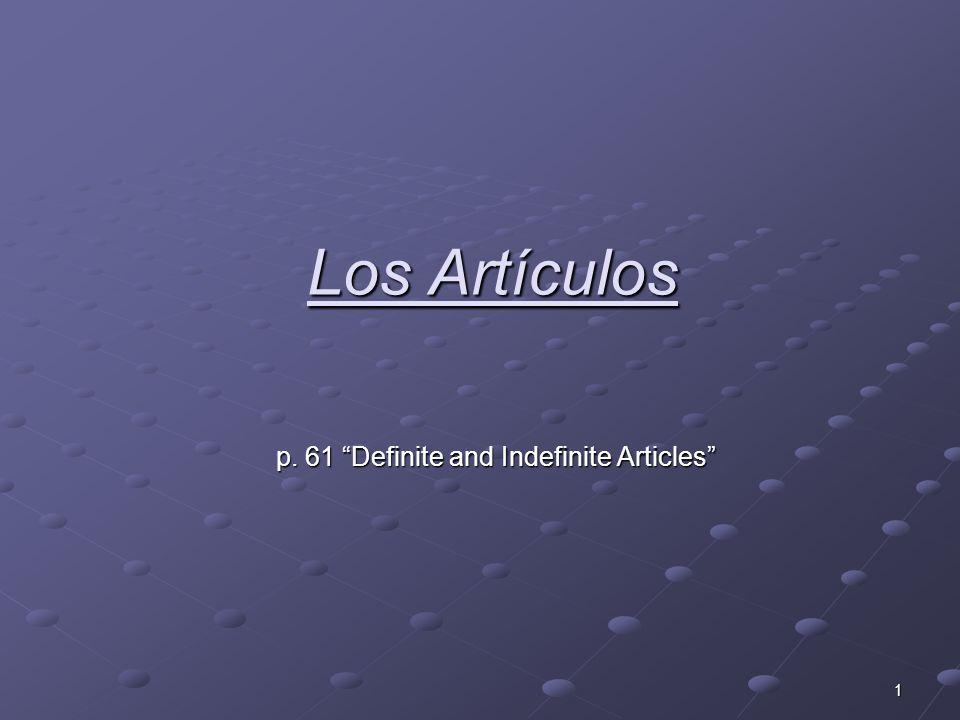 2 When do you use a Definite Article.