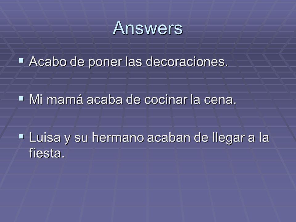 ¿Tienen preguntas?
