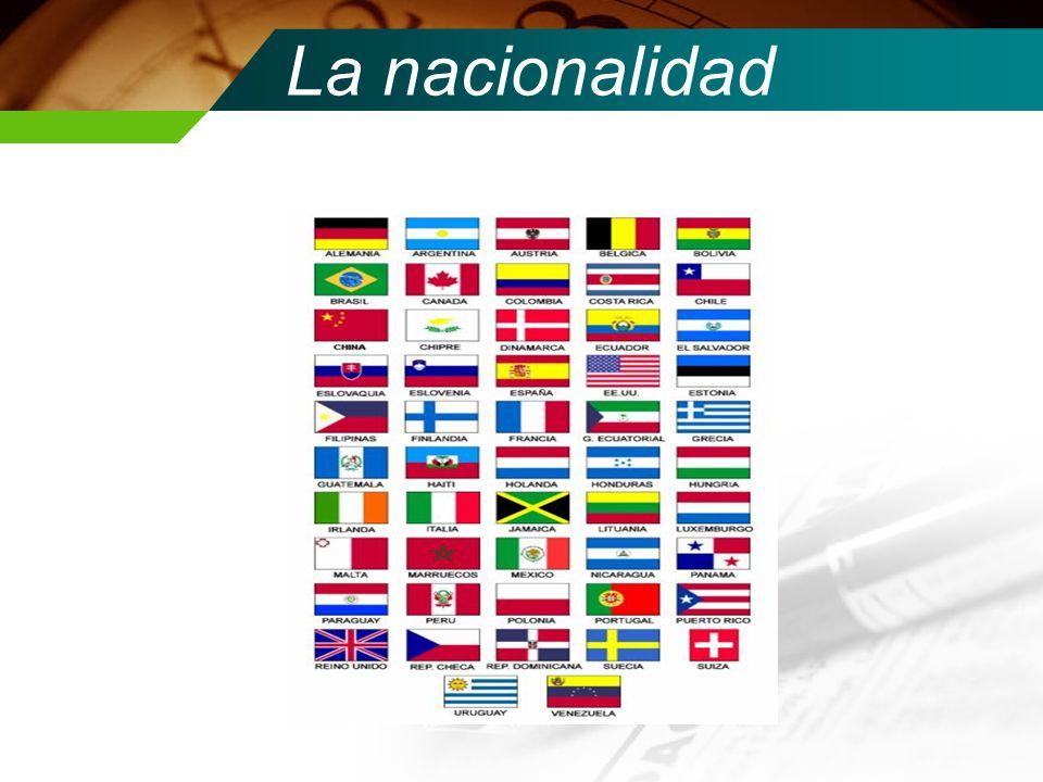 La nacionalidad
