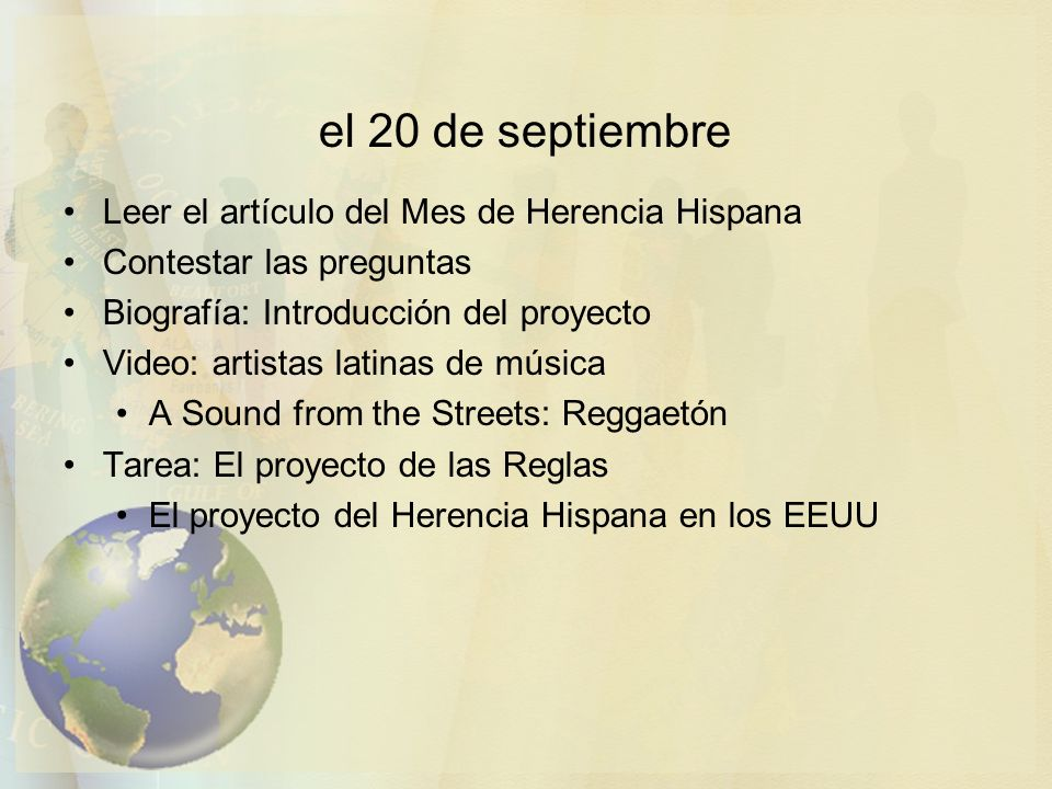 el 20 de septiembre Leer el artículo del Mes de Herencia Hispana Contestar las preguntas Biografía: Introducción del proyecto Video: artistas latinas