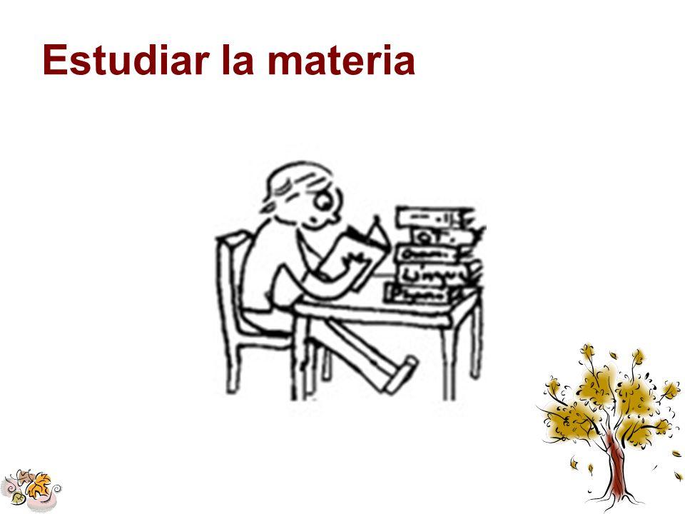 Estudiar la materia