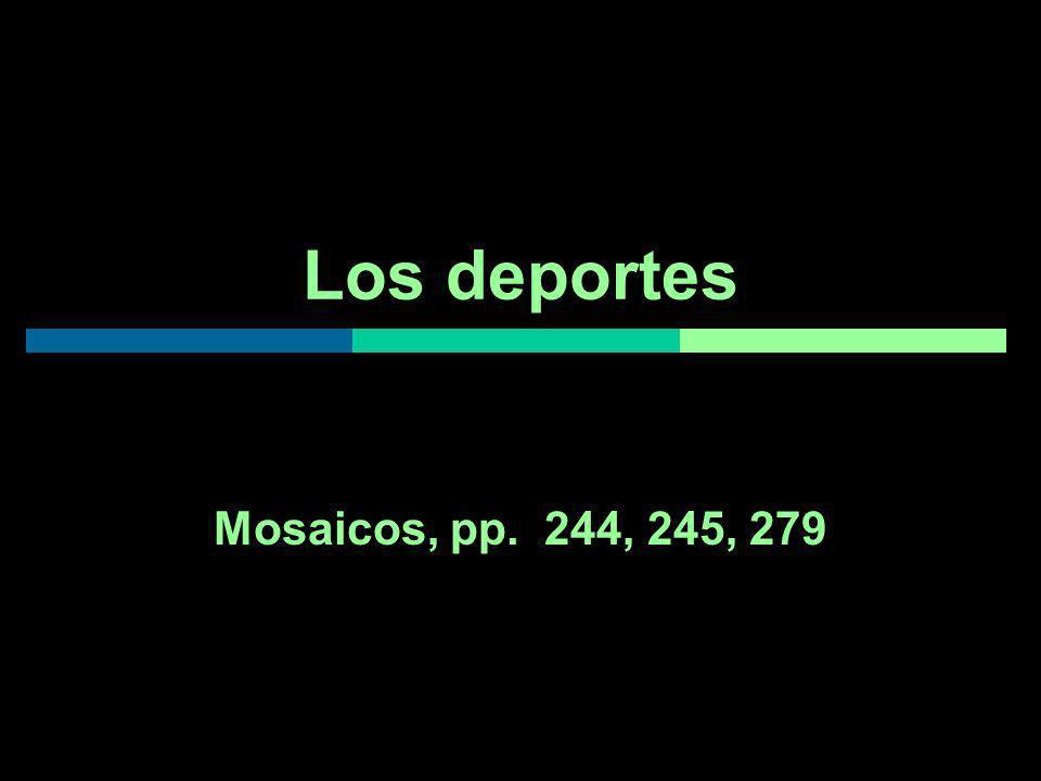 Los deportes Mosaicos, pp. 244, 245, 279