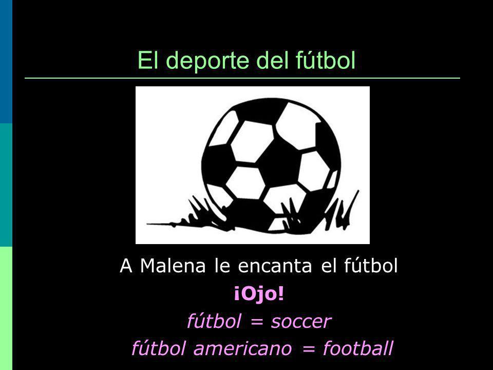 El deporte del fútbol A Malena le encanta el fútbol ¡Ojo.