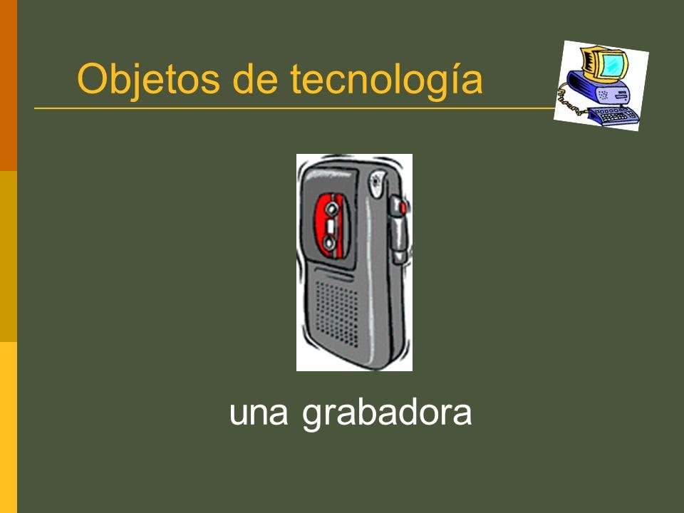 Objetos de tecnología una grabadora