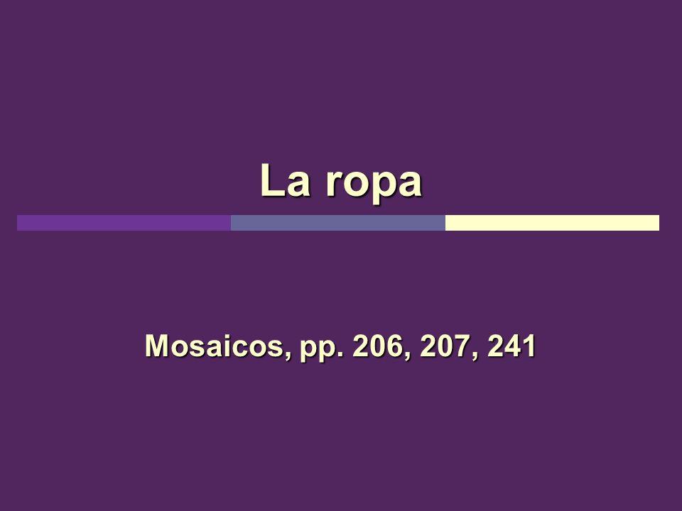 La ropa Mosaicos, pp. 206, 207, 241