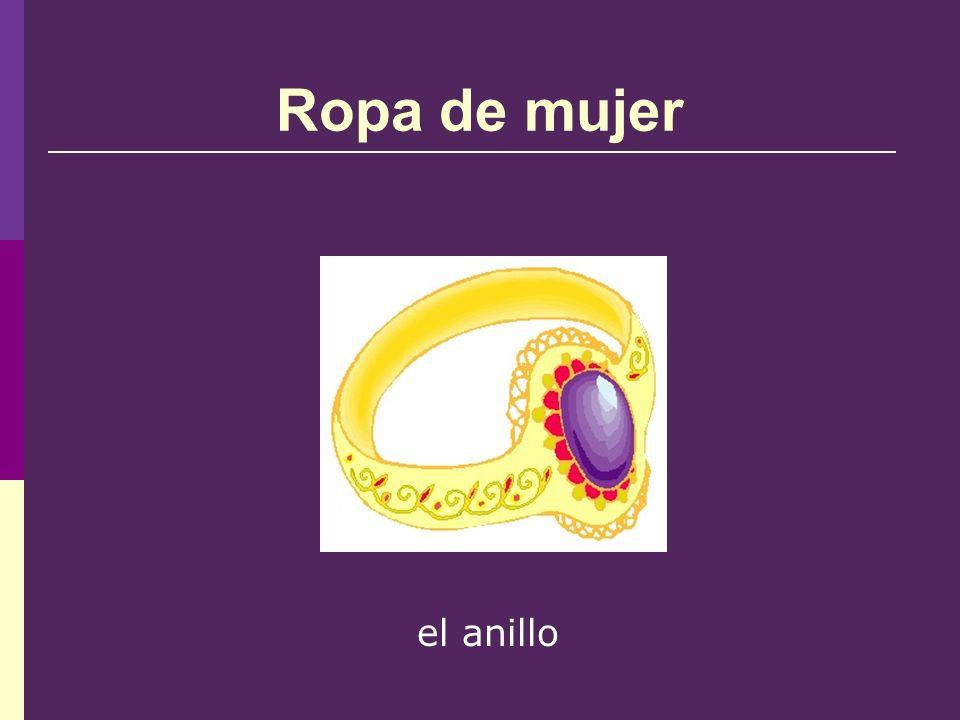 Ropa de mujer el anillo