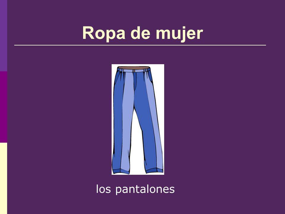 Ropa de mujer los pantalones