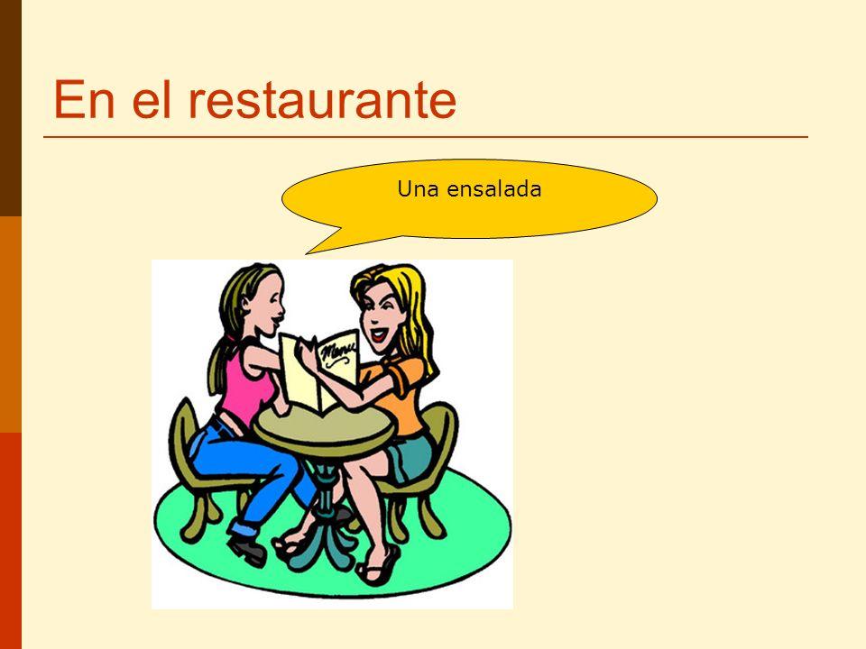 En el restaurante Una ensalada