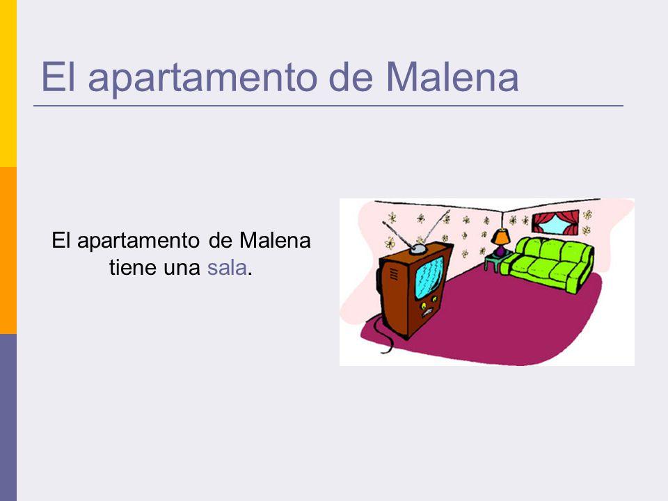 El apartamento de Malena El apartamento de Malena tiene una sala.