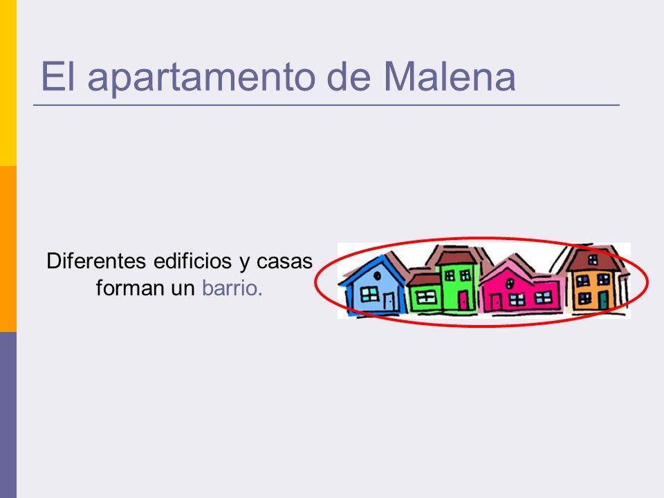 El apartamento de Malena Diferentes edificios y casas forman un barrio.