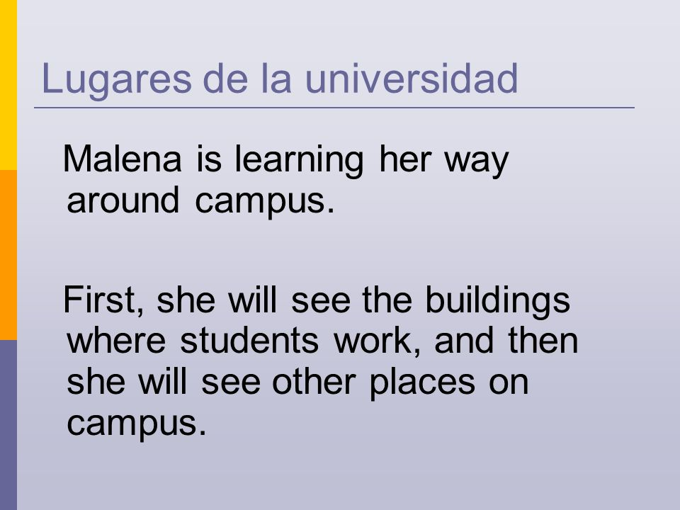 ¡Muy bien! Where do students borrow books? Librería Biblioteca Plaza