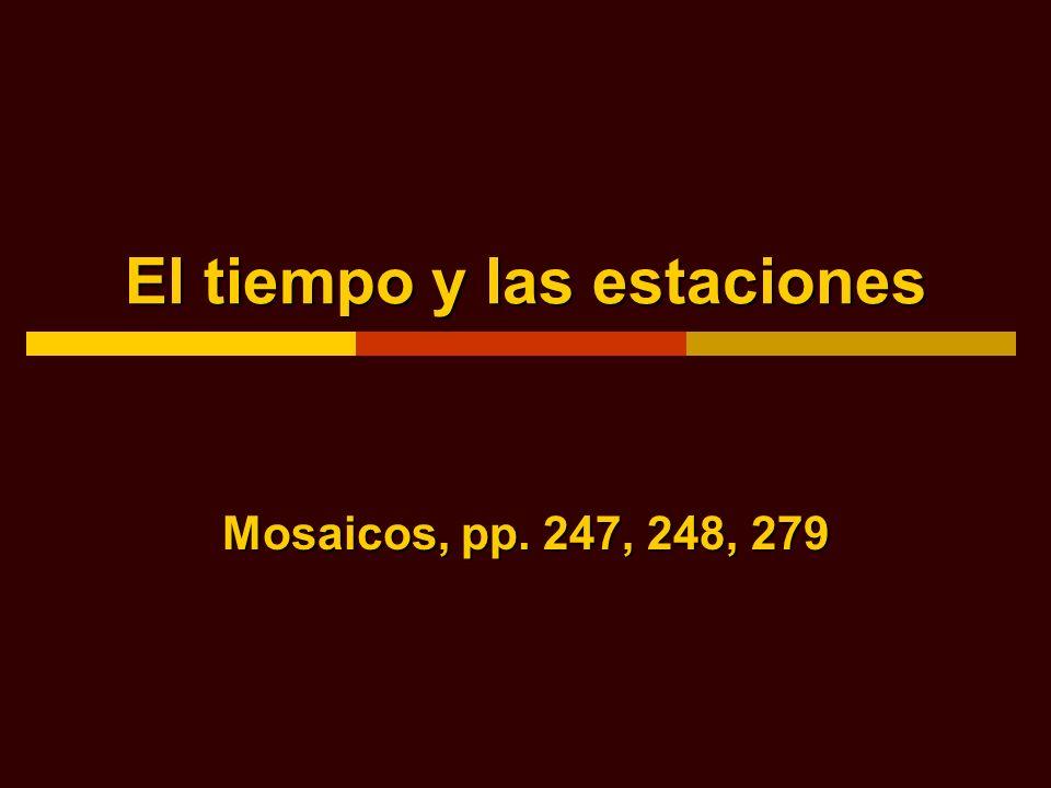 El tiempo y las estaciones Mosaicos, pp. 247, 248, 279