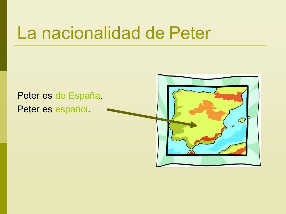 La nacionalidad de Peter Peter es de España. Peter es español.