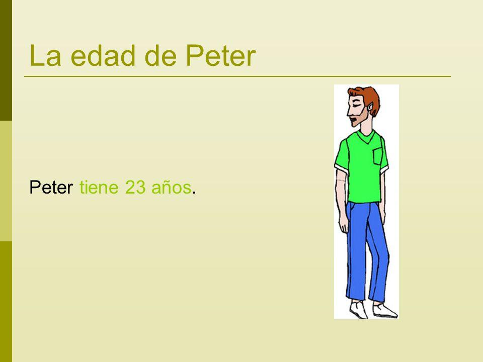 La edad de Peter Peter tiene 23 años.