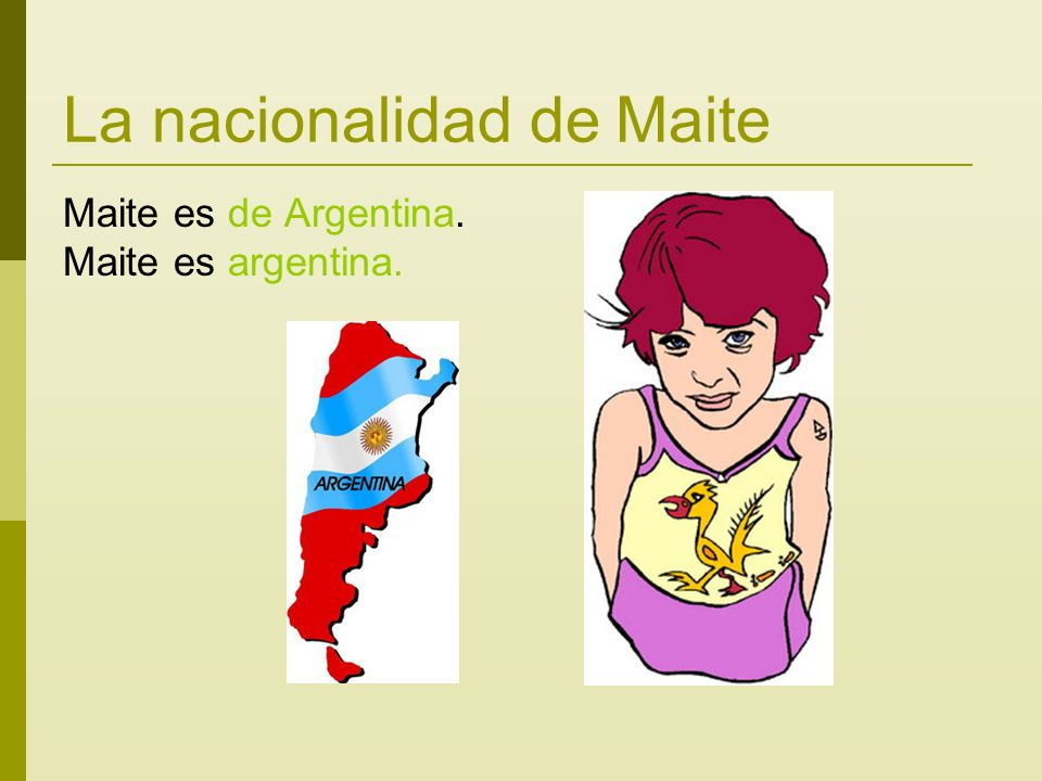La nacionalidad de Maite Maite es de Argentina. Maite es argentina.