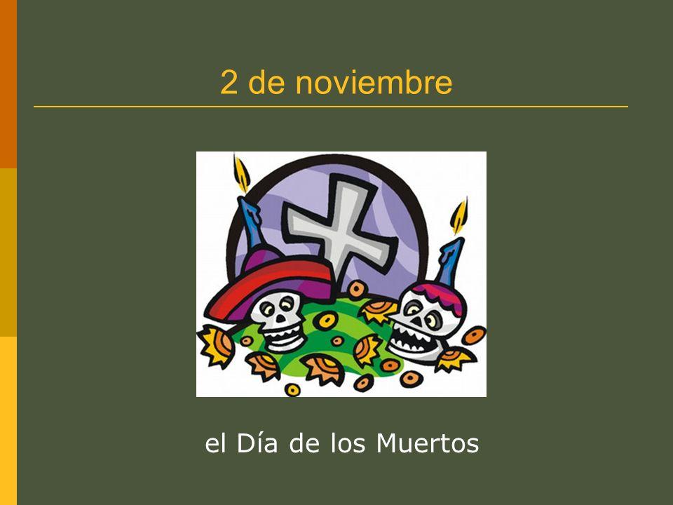 2 de noviembre el Día de los Muertos