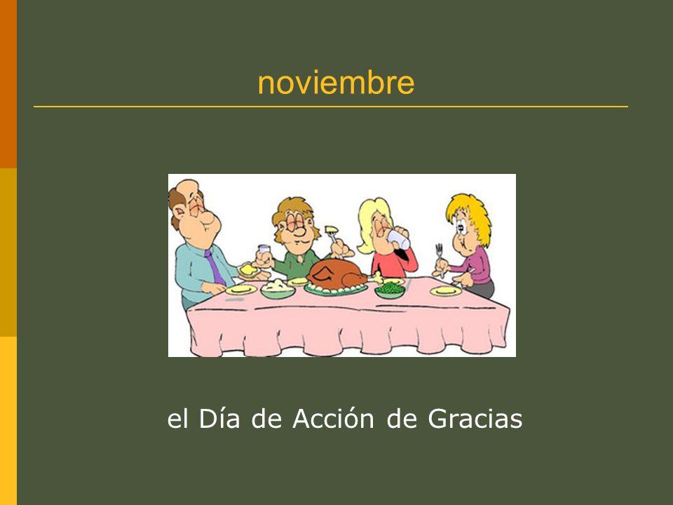 noviembre el Día de Acción de Gracias