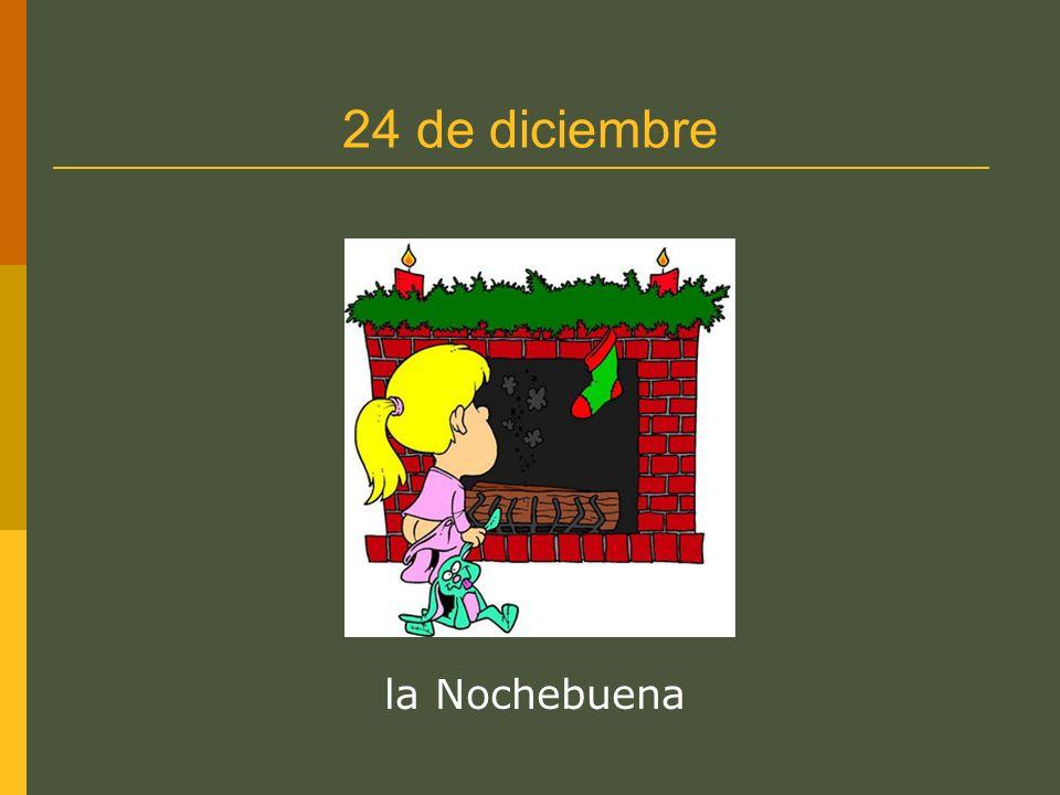 24 de diciembre la Nochebuena
