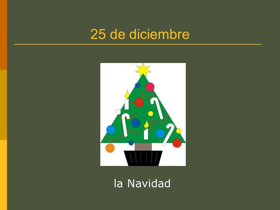25 de diciembre la Navidad
