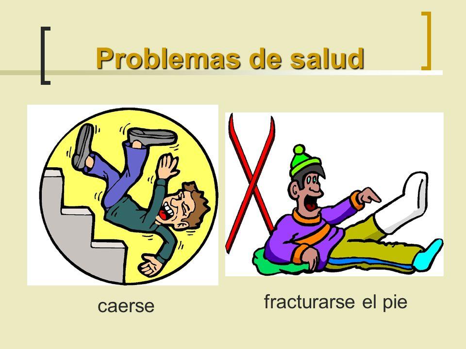 Problemas de salud caerse fracturarse el pie