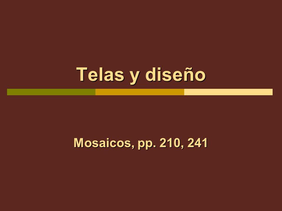 Telas y diseño Mosaicos, pp. 210, 241