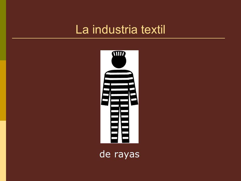 La industria textil de rayas
