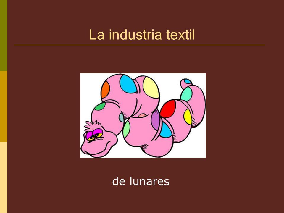 La industria textil de lunares