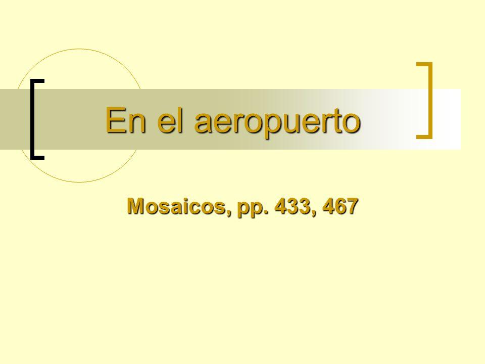 En el aeropuerto Mosaicos, pp. 433, 467