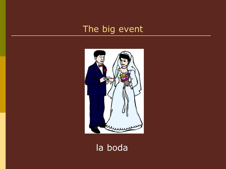 The big event la boda