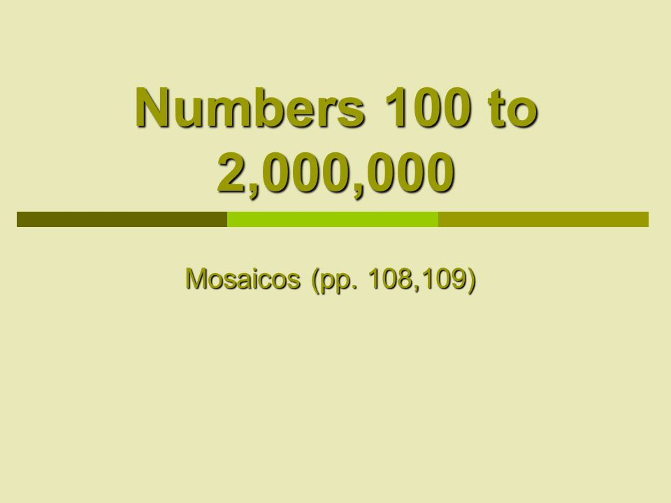 Numbers 100 to 2,000,000 Mosaicos (pp. 108,109)