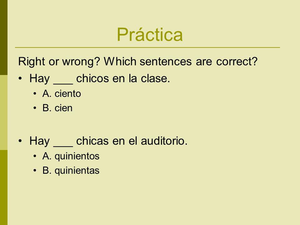 Práctica Right or wrong. Which sentences are correct.