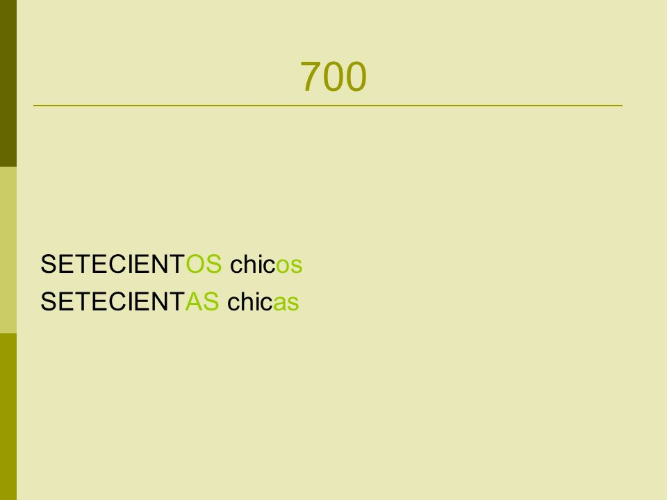 800 OCHOCIENTOS chicos OCHOCIENTAS chicas