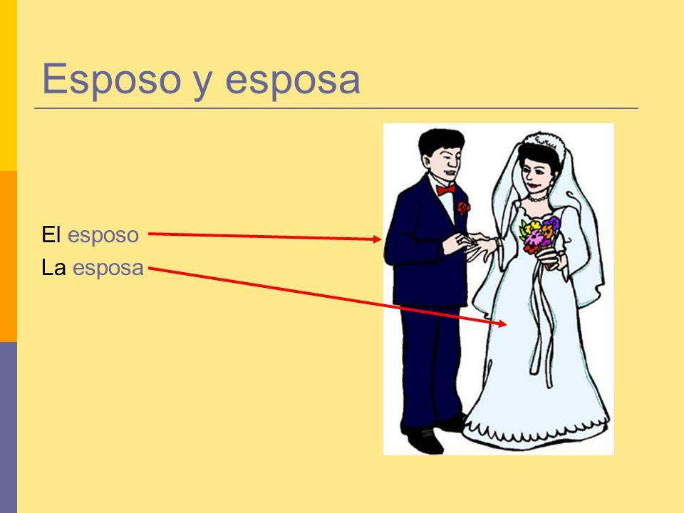 Esposo y esposa El esposo La esposa