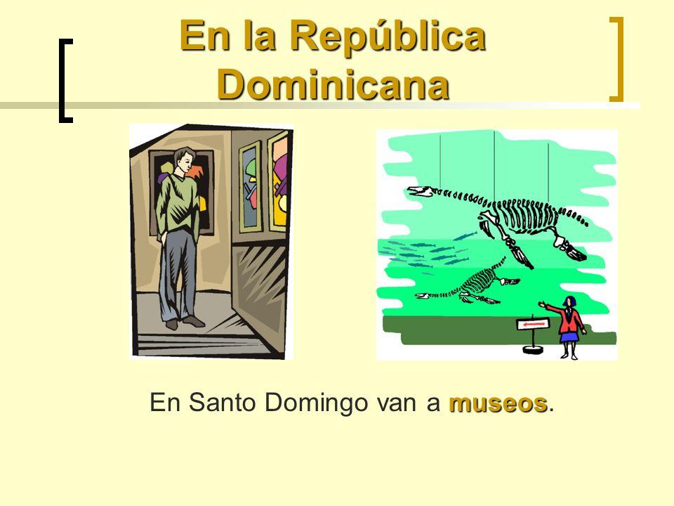 En la República Dominicana museos En Santo Domingo van a museos.