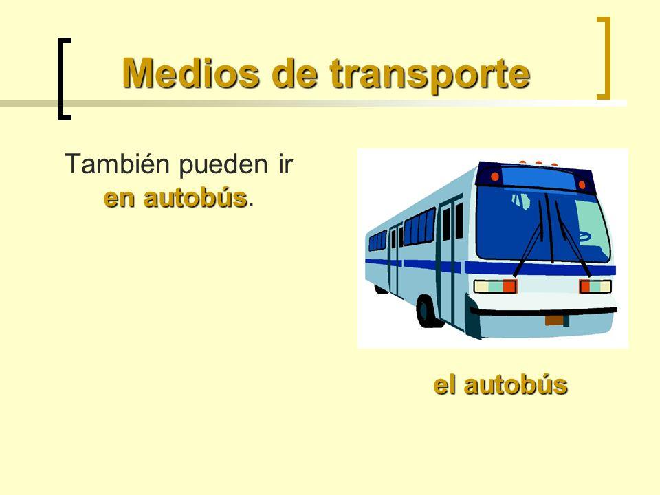 Medios de transporte el metro en metro Pero no es posible ir en metro.