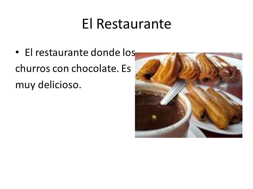 El Restaurante El restaurante donde los churros con chocolate. Es muy delicioso.