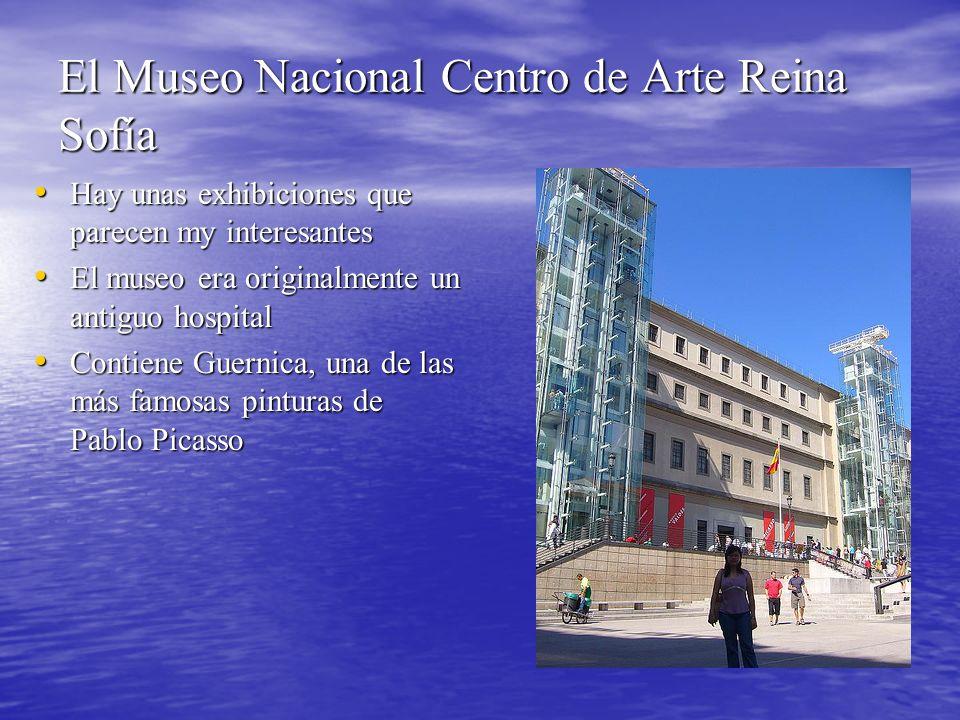El Museo Nacional Centro de Arte Reina Sofía Hay unas exhibiciones que parecen my interesantes Hay unas exhibiciones que parecen my interesantes El museo era originalmente un antiguo hospital El museo era originalmente un antiguo hospital Contiene Guernica, una de las más famosas pinturas de Pablo Picasso Contiene Guernica, una de las más famosas pinturas de Pablo Picasso