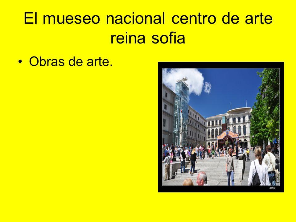El mueseo nacional centro de arte reina sofia Obras de arte.