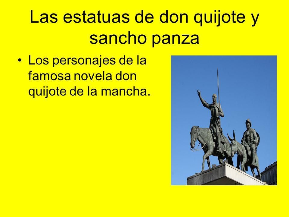 Las estatuas de don quijote y sancho panza Los personajes de la famosa novela don quijote de la mancha.