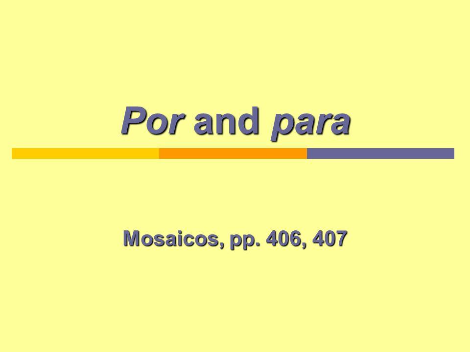 Por and para Mosaicos, pp. 406, 407