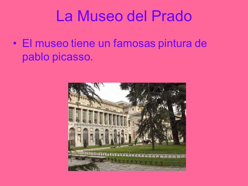 La Museo del Prado El museo tiene un famosas pintura de pablo picasso.