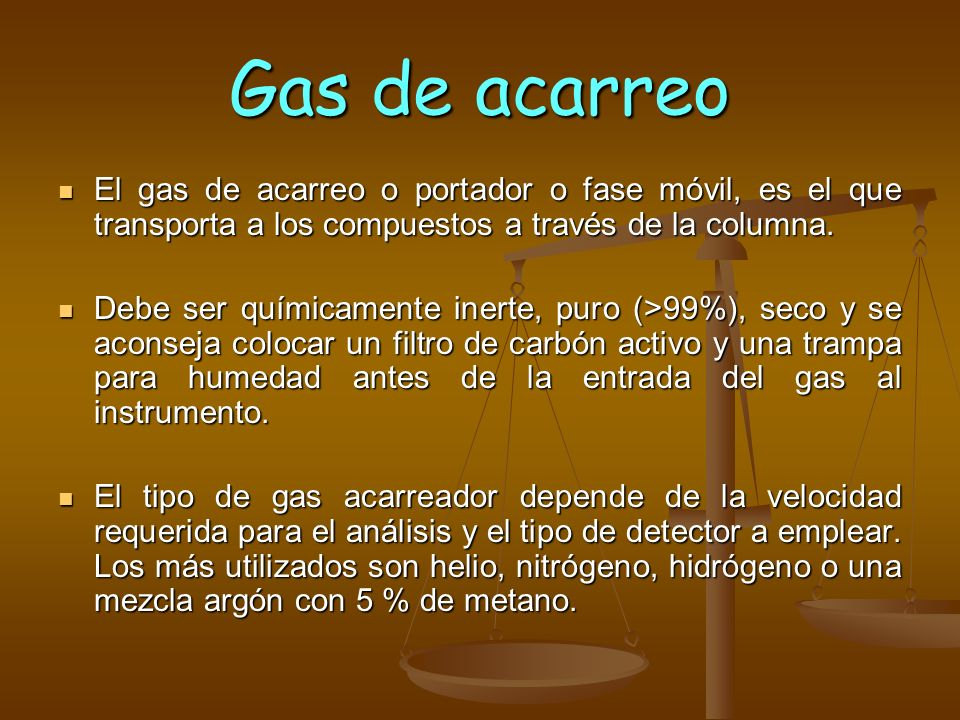Gas de acarreo El gas de acarreo o portador o fase móvil, es el que transporta a los compuestos a través de la columna. El gas de acarreo o portador o