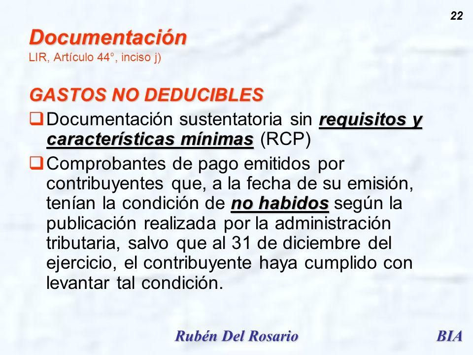 BIARubén Del Rosario 22 Documentación Documentación LIR, Artículo 44°, inciso j) GASTOS NO DEDUCIBLES requisitos y características mínimas Documentaci